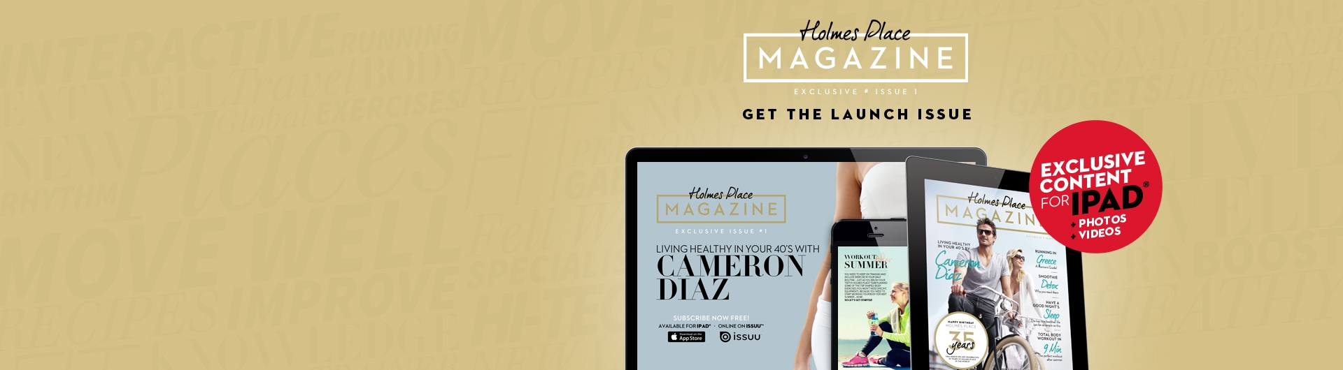 Dowload the new Holmes Place magazine  you new wellness guide to live well!